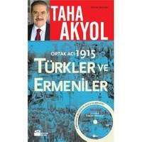 Ortak Acı 1915 - Türkler Ve Ermeniler