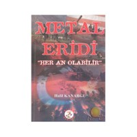 """Metal Eridi """" Her An Olabilir"""""""