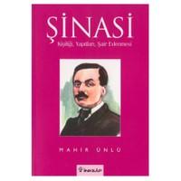 Şinasi - Kişiliği, Yapıtları, Şair Evlenmesi-Mahir Ünlü