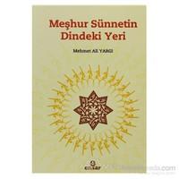 Meşhur Sünnetin Dindeki Yeri - Mehmet Ali Yargı