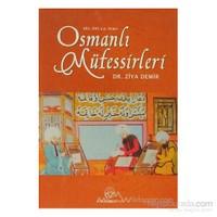 13.-16. Y.Y. Arası Osmanlı Müfessirleri (Ciltli)