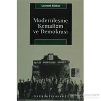 Modernleşme, Kemalizm ve Demokrasi
