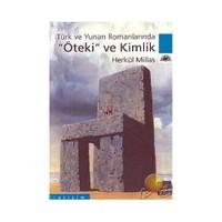 Öteki Ve Kimlik : Türk Ve Yunan Romanlarında
