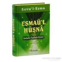 Sırru'l Esma / Esmaü'l Hüsna Anlamı-Fazileti-Esrarı