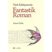 Türk Edebiyatında Fantastik Roman-Nuran Özlük