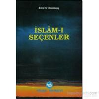 İslam-I Seçenler-Enver Durmuş