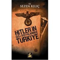 Hitler'in Gizli Dosyalarında Türkiye