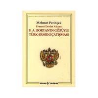 B.A. Boryan'In Gözüyle Türk - Ermeni Çatışması-Mehmet Perinçek
