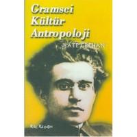 Gramsci Kültür Antropoloji