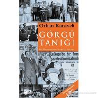 Görgü Tanığı-Orhan Karaveli