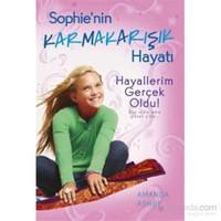 Sophie'nin Karmakarışık Hayatı 3 - Hayallerim Gerçek Oldu