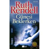 Güneşi Beklerken-Ruth Rendell