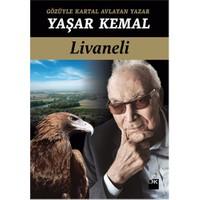 Gözüyle Kartal Avlayan Yazar Yaşar Kemal - Zülfü Livaneli