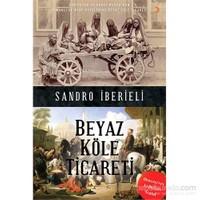 Sandro İberieli: Beyaz Köle Ticareti