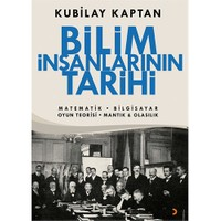 Bilim İnsanlarının Tarihi-Kubilay Kaptan
