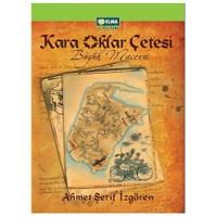 Kara Oklar Çetesi - Büyük Macera (Ciltli) - Ahmet Şerif İzgören