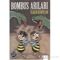 Bombus Arıları - Ülker Kurtcan