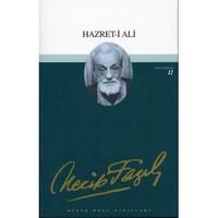 Hazret-i Ali - Bütün Eserleri 12 - Necip Fazıl Kısakürek