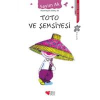 Toto Ve Şemsiyesi - Sevim Ak
