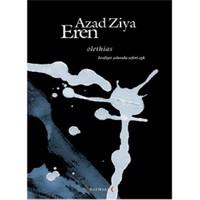 Olethias Kraliyet Yolunda Seferi Aşk - Azad Ziya Eren