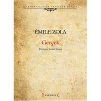 Gerçek - Emile Zola