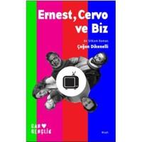 Ernest, Cervo ve Biz (Bir Sitkom Romanı)