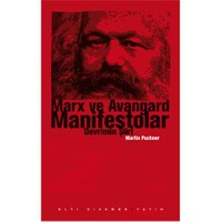 Marx ve Avangard Manifestolar - (Devrimin Şiiri)