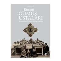 Ermeni Gümüş Ustaları