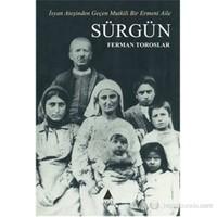 Sürgün (İsyan Ateşinden Geçen Mutkili Bir Ermeni Aile)