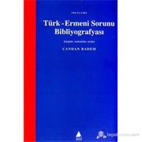 Türk-Ermeni Sorunu Bibliyografyası (Kitaplar, Makaleler, Tezler)-Candan Badem