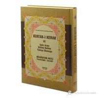 Kur'an-ı Kerim ve Satır Arası Kelime Kelime Türkçe Okunuşu (Hafız Boy) (Bilgisayar Hatlı - Transk