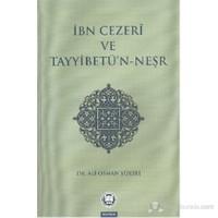 İbn Cezeri ve Tayyibetün Neşr