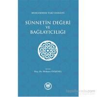 Sünnetin Değeri Ve Bağlayıcılığı-Muhammed Taki Osmani
