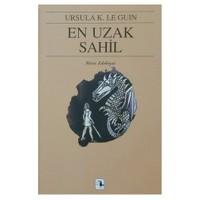 En Uzak Sahil - Yerdeniz Üçlemesi III - Ursula K. Le Guin