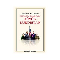 Abd'nin Neo - Osmanlı Projesi Büyük Kürdistan