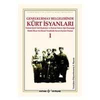 Genelkurmay Belgelerinde Kürt İsyanları-I-Kolektif