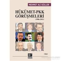 Hükümet Pkk Görüşmeleri (1986-2011)-Mehmet Ali Güller