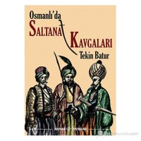 Osmanlı'da Saltanat Kavgaları
