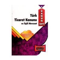 Yargı Kanun Seti Türk Ticaret Kanunu Ve İlgili Mevzuat 2011-Kolektif