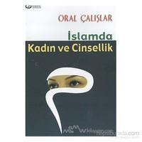 İslam''Da Kadın Ve Cinsellik-Oral Çalışlar