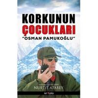 Osman Pamukoğlu: Korkunun Çocukları - Osman Pamukoğlu