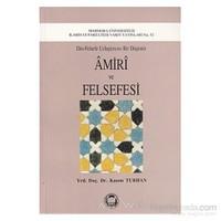 Amiri Ve Felsefesi-Kasım Turhan