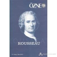Özne 17. Kitap-Güz 2012: Rousseau