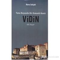 Tuna Boyunda Bir Osmanlı Kenti Vidin 19.Yüzyıl-Hava Selçuk