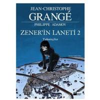 Zener'in Laneti -2 Tahnitçiler - Jean-Christophe Grange
