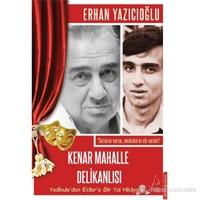 Kenar Mahalle Delikanlısı-Erhan Yazıcıoğlu