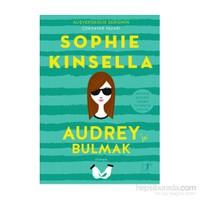 Audrey'yi Bulmak - Sophie Kinsella