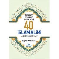 Düşünce Dünyamızı Aydınlatan 40 İslam Alimi 40 Örnek Hayat-Cağfer Karadaş