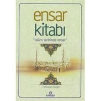 Ensar Kitabı: İslam Tarihinde Ensar