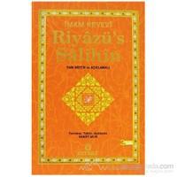 Riyazü''s Salihin (Ciltli) - Ebu Zekeriyya Muhyiddin Bin Şeref En-Nevevi Ed-Dimeşki